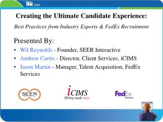 Creating the Ultimate Candidate Experience: Best Practices from Industry Experts  FedEx Recruitment