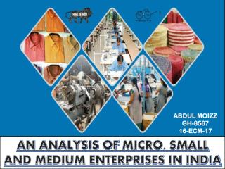 An Analysis of Micro, Small and Medium Enterprises in India