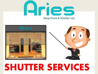 Top best Shutter Services In London- Aries Shop