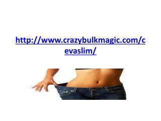 http://www.crazybulkmagic.com/cevaslim/