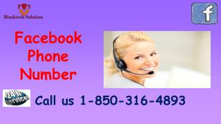 What are the purposes of enthusiasm of Facebook Phone Number?call 1-850-316-4893