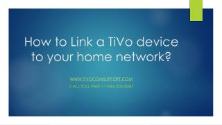 How to Link a TiVo device to your home network?