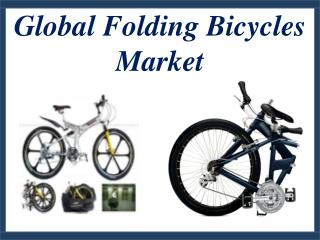 Global Folding Bicycles Market