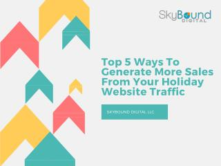 Top 5ways To Generate More Sales From Your Holiday Website Traffic