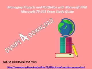 Valid 70-348 Microsoft Exam Dumps - 70-348 Dumps PDF Exam Questions Dumps4Download