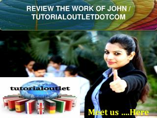 REVIEW THE WORK OF JOHN / TUTORIALOUTLETDOTCOM