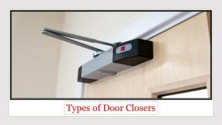 Door Closers Manufacturers in UAE & Types of Door Closers