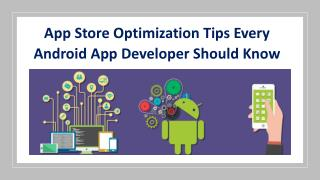 App Store Optimization Tips Every Android App Developer Should Know