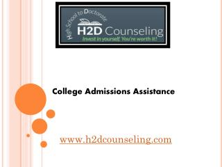 College Admissions Assistance - h2dcounseling.com