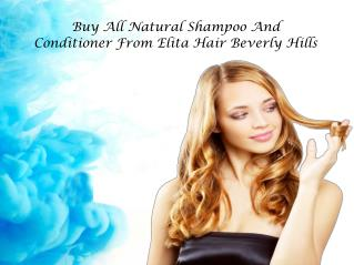All Natural Shampoo and Conditioner