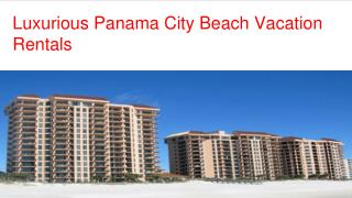 Marvelous Panama City Beach Vacation Rentals