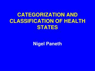 CATEGORIZATION AND CLASSIFICATION OF HEALTH STATES