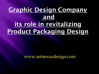 Graphic Design Company and  its role in revitalizing  Product Packaging Design