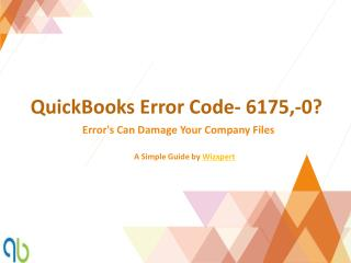 QuickBooks Error Code- 6175,-0?