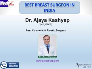 Consult Breast Surgeon for Aesthetic Breast Surgery Procedures