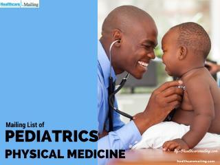 Pediatrics Physical Medicine Mailing List