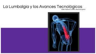 La Lumbalgia y los Avances Tecnológicos - Dieb Maloof