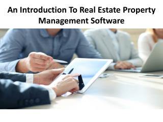 An Introduction To Real Estate Property Management Software
