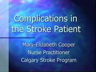 Complications in the Stroke Patient