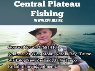 Central Plateau Fishing Is The Most Reliable Company For Fly Fishing Taupo Nz