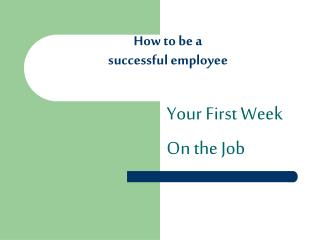 How to be a successful employee