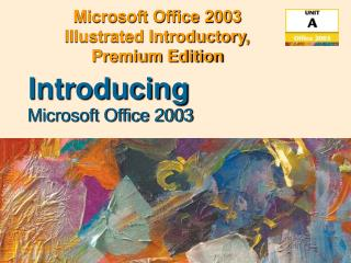 Microsoft Office 2003  Illustrated Introductory,  Premium Edition