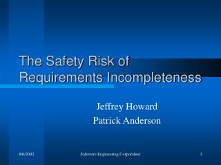 The Safety Risk of Requirements Incompleteness