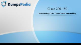 CCNA Data Center 200-150 Exam Braindumps Updated Exam Questions and Answers