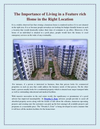 The Importance of Living in a Feature rich Home in the Right Location