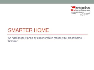 Stocks Appliances – A Single Stop to Shop Home Appliances