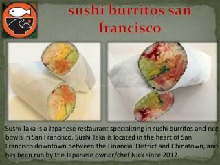 Sushi Taka US SF- Sushi burritos San Francisco CA