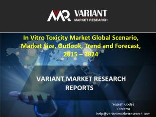 In Vitro Toxicity Market Global Scenario, Market Size, Outlook, Trend and Forecast, 2015 – 2024