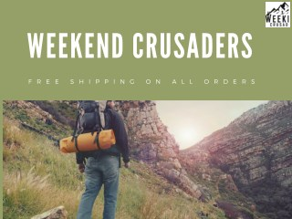 Weekend Crusaders