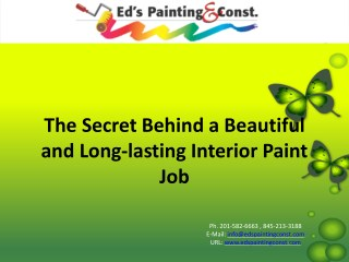 The secret behind a beautiful and long lasting interior paint job