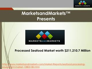 Processed Seafood & Seafood Processing Equipment Market