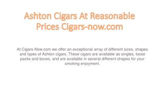 Buy Ashton Cigars – Place Your Order Now