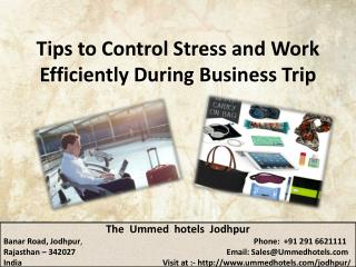 Tips to Control Stress and Work Efficiently During Business Trip