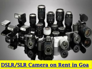 DSLR/SLR Camera on Rent in Goa