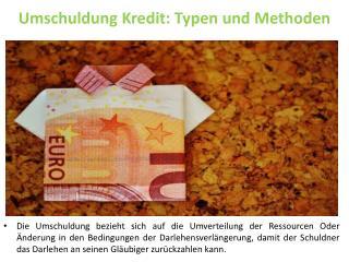 Umschuldung Kredit: Typen und Methoden