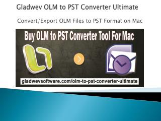 OLM Files to PST Converter Ultimate