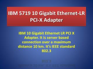 IBM 5719 10 Gigabit Ethernet-LR PCI-X Adapter