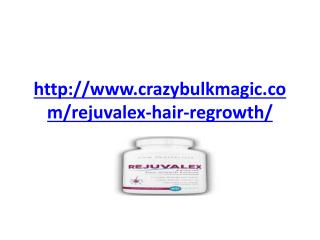 http://www.crazybulkmagic.com/rejuvalex-hair-regrowth/