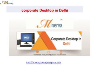 corporate Desktop in Delhi