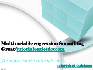 Multivariable regression Something Great/tutorialoutletdotcom
