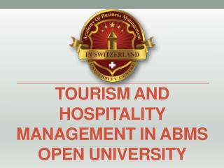 Tourism and Hospitality Management in ABMS Open University