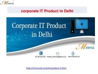 corporate IT Product in Delhi