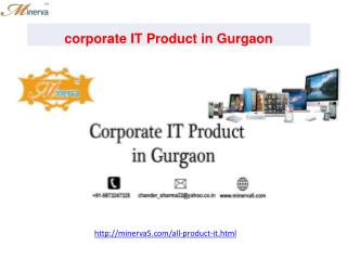 corporate IT Product in Gurgaon