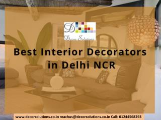 Best Interior Decorators in Delhi NCR -Gurgaon -Noida
