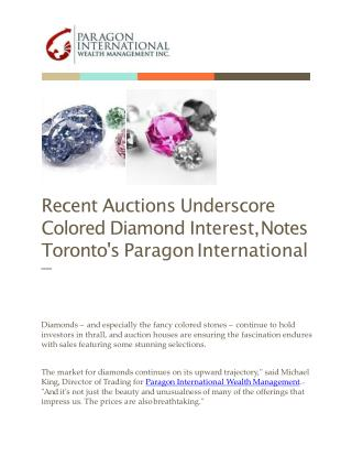Recent Auctions Underscore Colored Diamond Interest, Notes Toronto's Paragon International