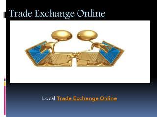 Local Trade Exchange Online   Barter Exchange Online
